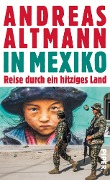 In Mexiko - Andreas Altmann
