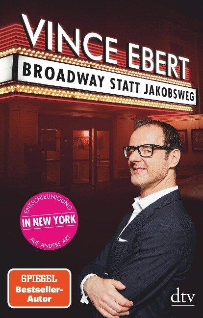 Broadway statt Jakobsweg - Vince Ebert