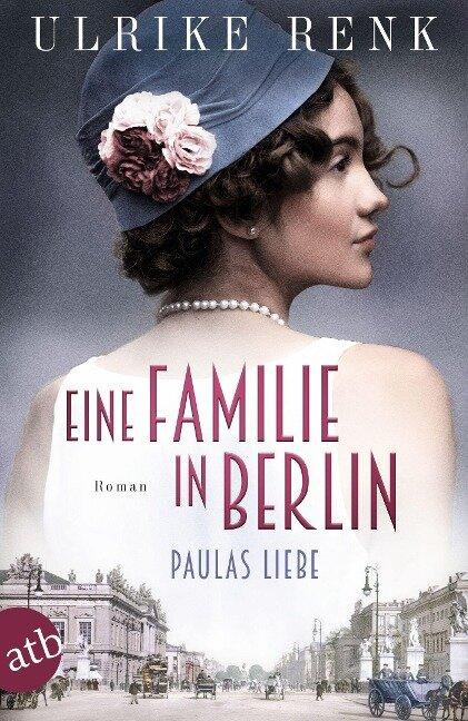 Eine Familie in Berlin - Paulas Liebe - Ulrike Renk