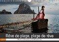 Rêve de plage, plage de rêve (Calendrier mural 2018 DIN A4 horizontal) Dieser erfolgreiche Kalender wurde dieses Jahr mit gleichen Bildern und aktualisiertem Kalendarium wiederveröffentlicht. - Martin Zurmühle