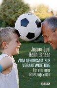 Vom Gehorsam zur Verantwortung - Jesper Juul, Helle Jensen