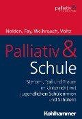 Palliativ & Schule -