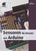 Sensoren im Einsatz mit Arduino - Thomas Brühlmann