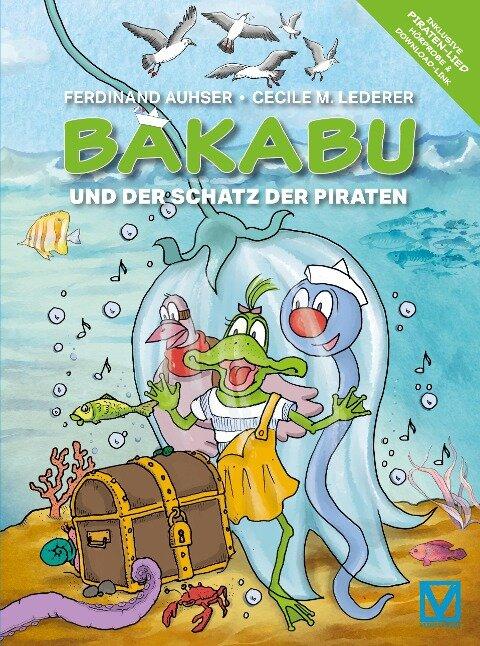 Bakabu und der Schatz der Piraten - Ferdinand Auhser