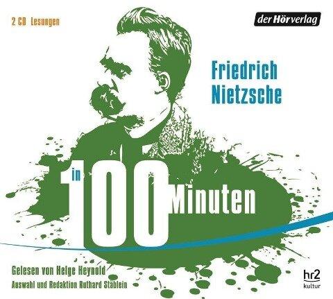 Nietzsche in 100 Minuten - Friedrich Nietzsche