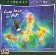 Kinderlieder aus aller Welt. CD - Gerhard Schöne