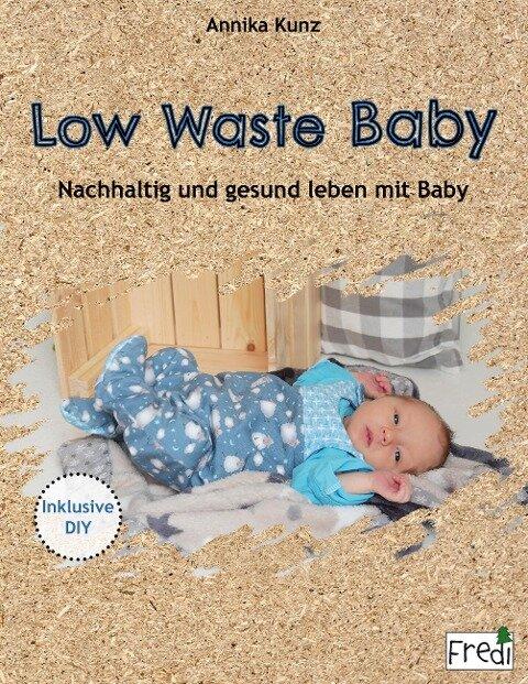 Low Waste Baby - Annika Kunz