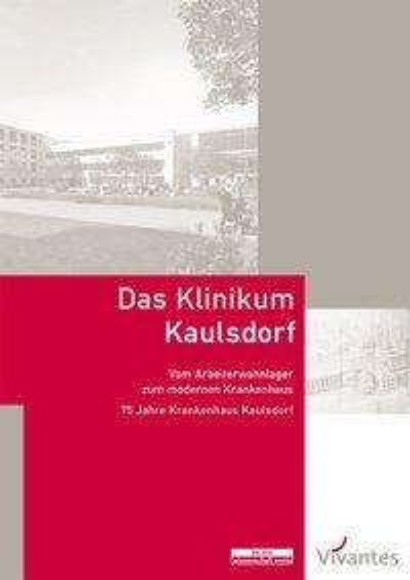 Das Klinikum Kaulsdorf - Bernd Maether