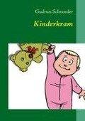 Kinderkram - Gudrun Schroeder