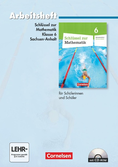 Schlüssel zur Mathematik 6. Schuljahr. Arbeitsheft. Sekundarschule Sachsen-Anhalt -