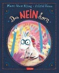 Das NEINhorn - Marc-Uwe Kling