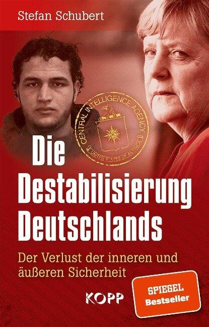Die Destabilisierung Deutschlands - Stefan Schubert