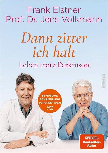 »Dann zitter ich halt« - Leben trotz Parkinson - Frank Elstner, Jens Volkmann