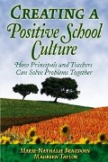 Creating a Positive School Culture - Marie-Nathalie Beaudoin, Maureen Taylor