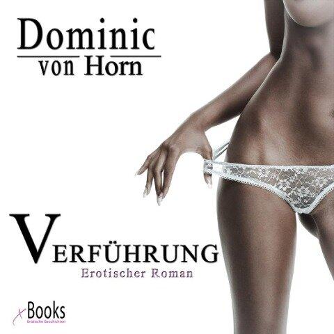 Verführung - Dominic von Horn