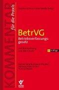 BetrVG Betriebsverfassungsgesetz - Wolfgang Däubler, Michael Kittner, Thomas Klebe, Peter Wedde