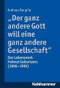 """""""Der ganz andere Gott will eine ganz andere Gesellschaft."""" - Andreas Pangritz"""