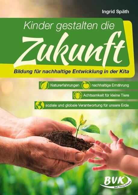 Kinder gestalten die Zukunft - Ingrid Späth