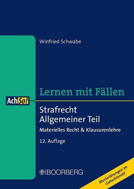 Strafrecht Allgemeiner Teil - Winfried Schwabe