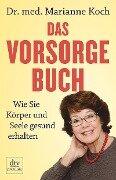 Das Vorsorge-Buch - Marianne Koch