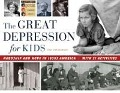 The Great Depression for Kids - Cheryl Mullenbach