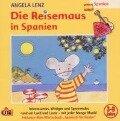 Die Reisemaus in Spanien - Angela Lenz