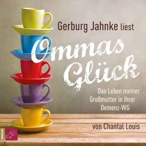 Ommas Glück - Chantal Louis