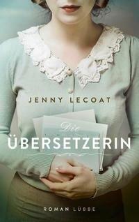 Die Übersetzerin - Jenny Lecoat
