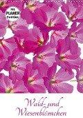 Wald- und Wiesenblümchen (Wandkalender 2017 DIN A3 hoch) - Klaus Eppele