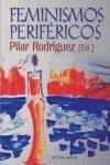 Feminismos periféricos - Pilar Rodríguez