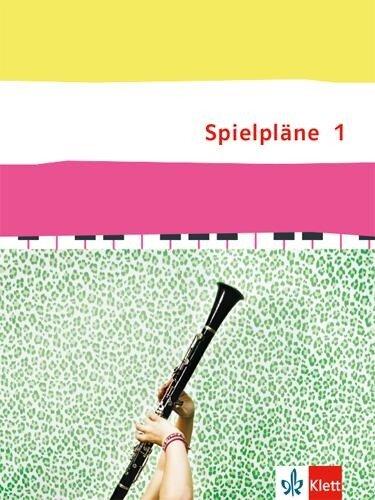 Spielpläne 1. Schülerbuch Klasse 5/6. Bundesausgabe -
