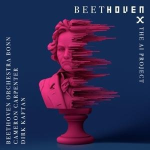 Beethoven X-The AI Project - Cameron&Kaftan Beethoven Orchestra Bonn&Carpenter