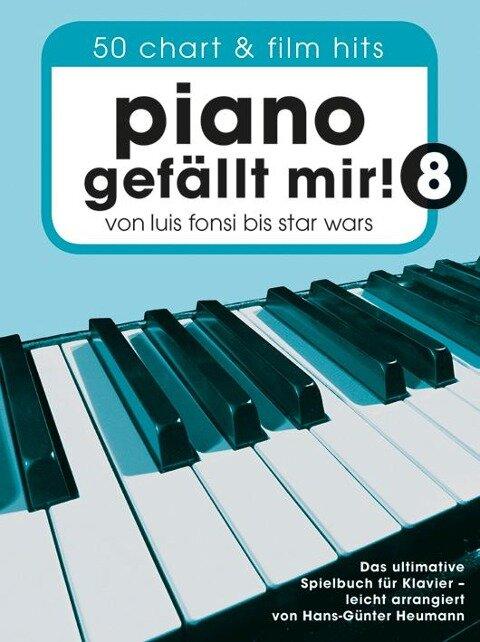 Piano gefällt mir! 8 - 50 Chart- und Film-Hits (Notenbuch Spiralbindung) -