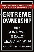 Extreme Ownership - Jocko Willink, Leif Babin
