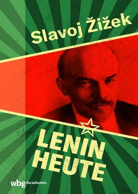 Lenin heute - Slavoj Zizek, Wladimir Lenin