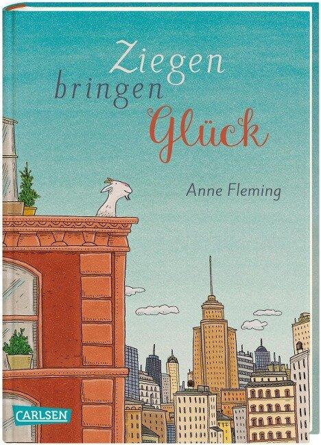 Ziegen bringen Glück - Anne Fleming