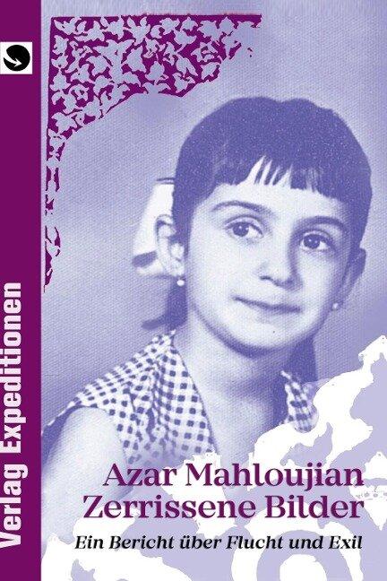 Zerrissene Bilder - Azar Mahloujian