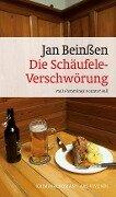 Die Schäufele-Verschwörung - Jan Beinßen
