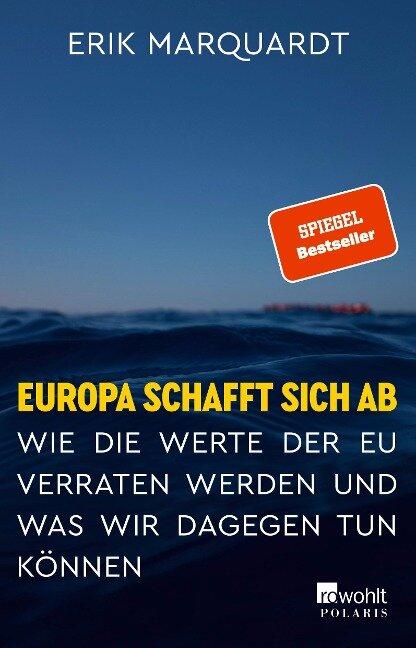 Europa schafft sich ab - Erik Marquardt