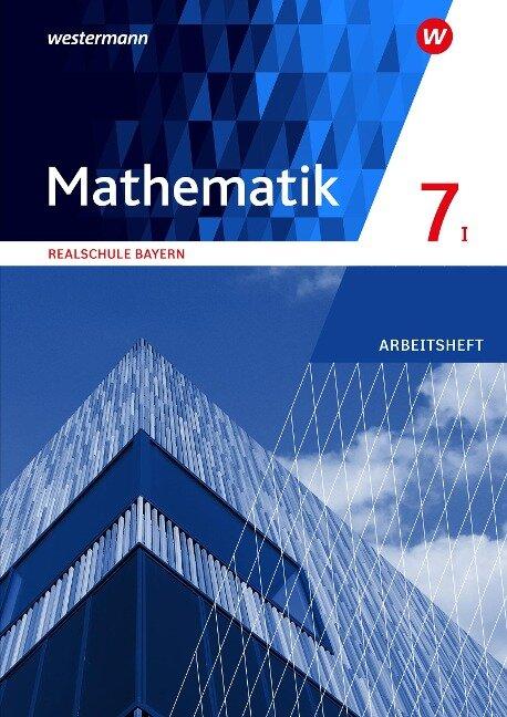 Mathematik 7. Arbeitsheft mit Lösungen. WPF I. Realschulen in Bayern -