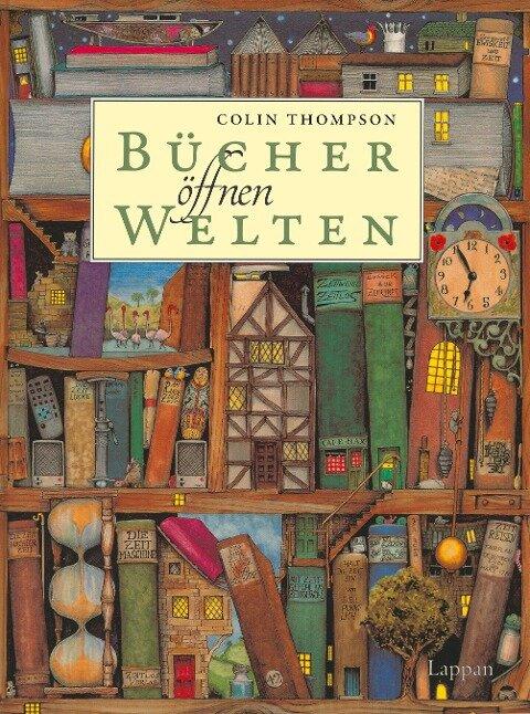 Bücher öffnen Welten - Colin Thompson