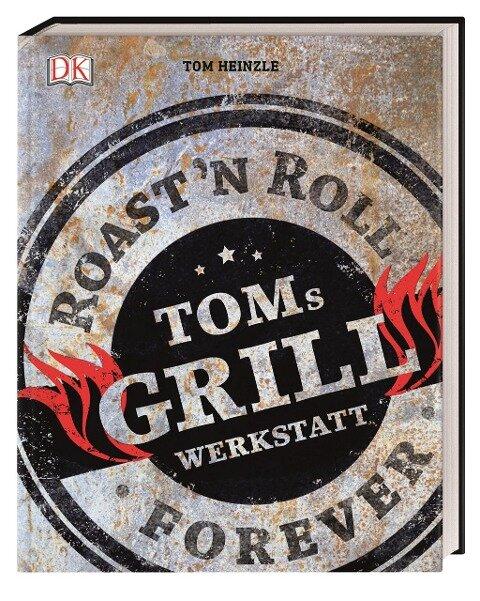 Toms Grillwerkstatt - Tom Heinzle