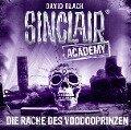 Sinclair Academy - Die Rache des Voodooprinzen - David Black