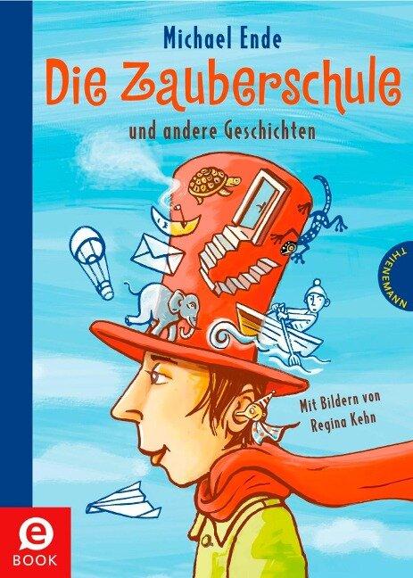 Die Zauberschule - Michael Ende