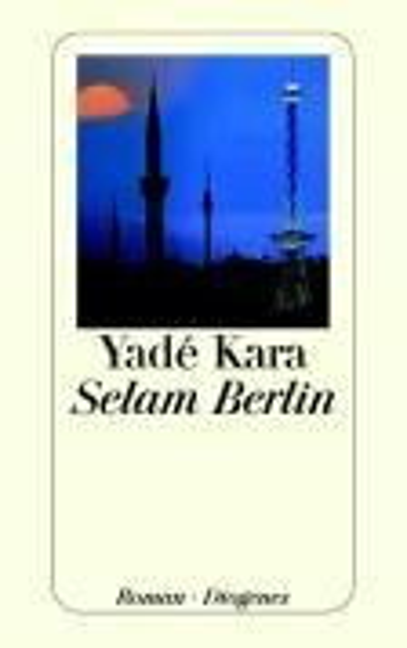Selam Berlin - Yade Kara