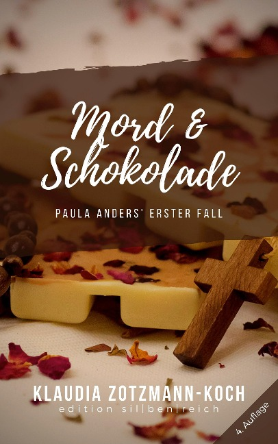 Mord & Schokolade - Klaudia Zotzmann-Koch