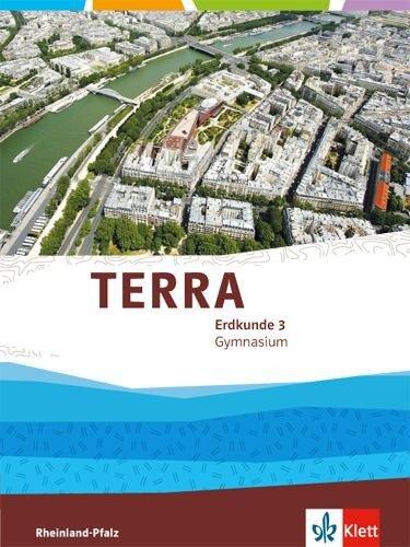 TERRA Erdkunde Klasse 9/10 für Rheinland-Pfalz. Ausgabe für Gymnasien. Schülerbuch -
