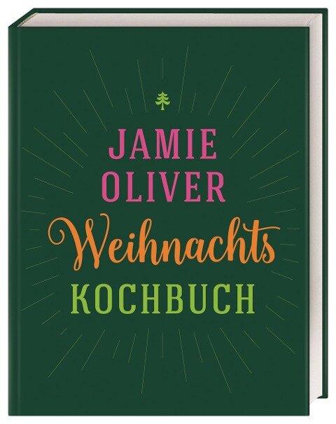 Weihnachtskochbuch - Jamie Oliver