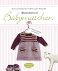 Bezaubernde Babymaschen - Sonia Lucano