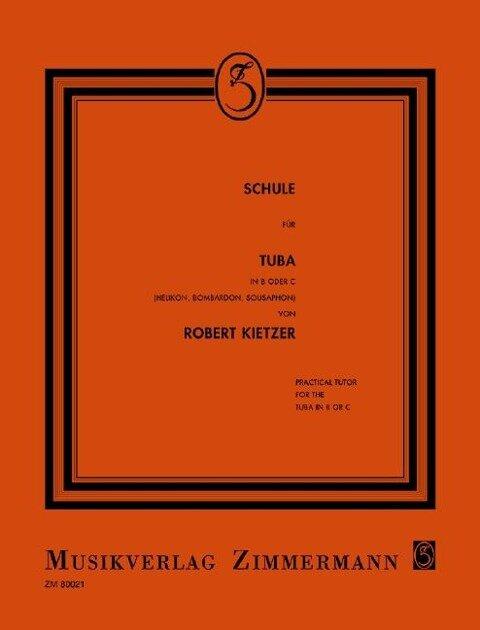 Schule für Tuba in B oder C - Robert Kietzer